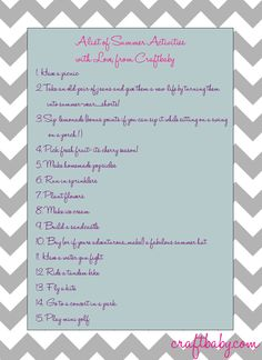 A list of summer activities to keep those kiddos busy! :)