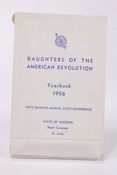 DAR Daughters Of The American Revolution Yearbook 1956 Missouri State Conference Hotel Coronado, Cherokee Indians, Military Records, Story Retell, Ancestry Dna, History Education, Family Search, Family Genealogy, Dna Test