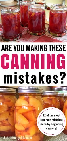 Canning vegetables: Are you making your canning recipes safely? Learn the common canning mistakes made by beginners. Canning Tips | Water Bath Canning | Pressure Canning