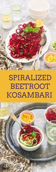 Spiralized Beetroot Kosambari , just as I like with Beetroot, with a hint of lemon juice, soaked pulses and a little Indian seasoning.
