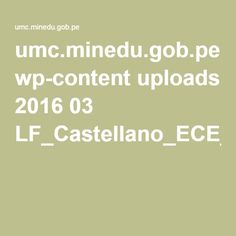 umc.minedu.gob.pe wp-content uploads 2016 03 LF_Castellano_ECE_2015.pdf