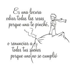 Vinilo infantil - Pequeño príncipe Words Quotes, Sayings, The Little Prince, Love Messages, Some Words, Happy Thoughts, Beautiful Words, Sentences, Best Quotes