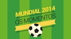 World Cup 2014 best moments. Animation for Observador.