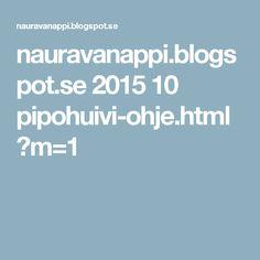 nauravanappi.blogspot.se 2015 10 pipohuivi-ohje.html?m=1