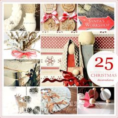 25 DIY Christmas Decorations...some of these are just beautiful and look pretty easy, love this!