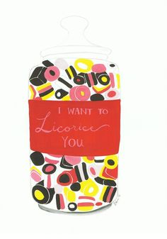 I Want to Licorice You, A4 Poster by BerinMade