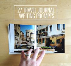 27 writing prompts for your travel journal - make an online photobook
