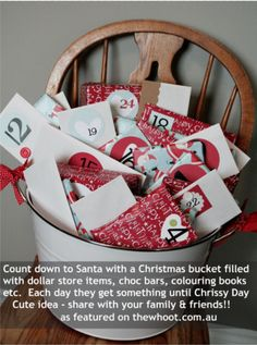 Christmas Advent Bucket. I would rather have this than a chocolate Advent Calender for my Babies.
