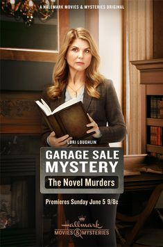 """Its a Wonderful Movie - Your Guide to Family Movies on TV: Lori Loughlin stars in """"Garage Sale Mystery: The Novel Murders"""""""