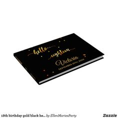 18th birthday gold black hello eighteen guest book 18th Birthday Party, Special Day, Black Gold, Party Supplies, Party Themes, Just For You, Invitations, Messages, Memories