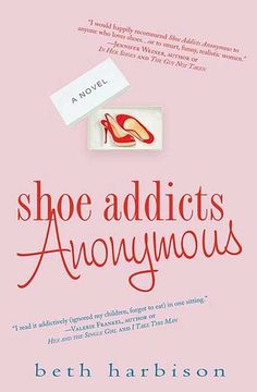 Shoe Addicts Anonymous (Shoe Addict, #1) (read) - funny chick lit. If you liked Something Borrowed, you will probably enjoy this author.