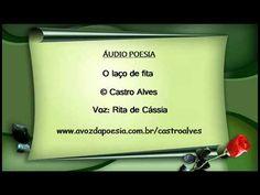 O laço de fita - Castro Alves por Rita de Cássia - YouTube