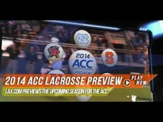 Lax.com 2014 ACC Lacrosse Preview | 2014 College Lacrosse Highlights http://www.lacrosseplayground.com/must-watch-2014-acc-lacrosse-preview/