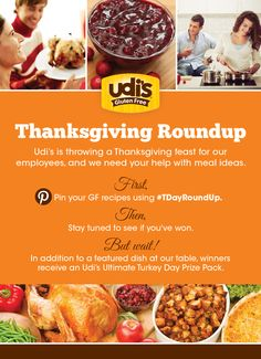 What recipe have you Pinned in our #TDAYRoundUP? We're looking for the best gluten free dishes to make at our Udi's Thanksgiving Potluck. Winner's will receive an amazing Udi's Turkey Day Prize Pack. Trust us, you want this!