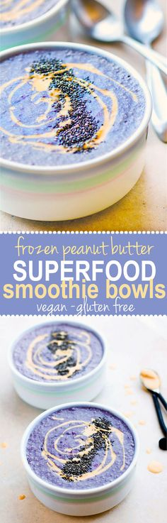 ( V + GF ) Frozen Peanut Butter SuperFood Smoothie Bowls! SUPER POWER vegan smoothie bowls blended extra thick and creamy with frozen berries, coconut oil, and peanut butter. Smoothies Vegan, Smoothie Drinks, Smoothie Recipes, Detox Drinks, Cleansing Smoothies, Power Smoothie, Superfood Recipes, Vegan Recipes, Diet Recipes