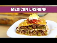 Mexican Lasagna! Easy, Low Carb, Low Calorie and Low Fat! Mind Over Munch - YouTube
