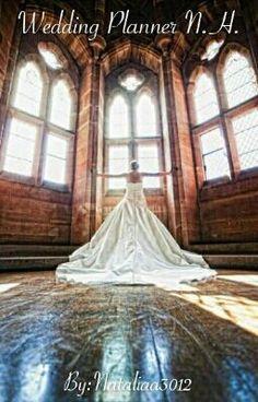 Wedding Planner N.H. #wattpad #fanfiction