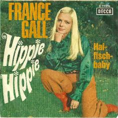 France Gall - Hippie Hippie - 1968 - Decca - Germany