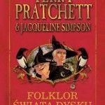 """""""Folklor świata dysku"""" – Terry Pratchett, Jacqueline Simpson – recenzja"""