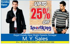 M Y Sales, offers upto 25% off on Sportking range of apparels. Hurry to avail heavy discounts. The shop is open on Sunday as well.