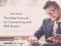 LinkedIn Formula for Connecting with B2B Buyers