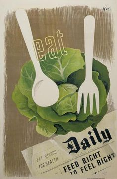 Eat greens! British WW2 poster, Imperial War Museum