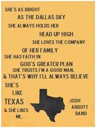 She's Like Texas - Josh Abbott Band LOVE THIS SONG :)