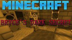 """Minecraft - Bryce's Dark Secret.  Being rained in again, I get bored and go searching for Bryce. Little did I know that I was about to witness another of Bryce's little """"hobbies""""."""