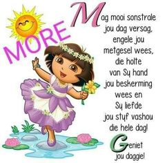 Cute Good Morning Quotes, Good Morning Wishes, Lekker Dag, Afrikaanse Quotes, Good Night Blessings, Goeie More, Morning Greetings Quotes, Good Morning Flowers, Pretty Pictures