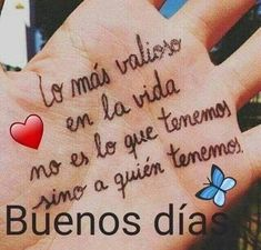Lo más valioso Happy Day Quotes, Good Morning Friends Quotes, Good Morning Funny, Good Morning Messages, Good Morning Greetings, Morning Prayers, Spanish Inspirational Quotes, Spanish Quotes, Mr Wonderful