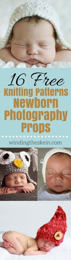 16 Free Knitting Patterns for Newborn Photography Props - Making your own knitted props for your photography business or your precious newborn is really very simple and easy. Pick out some yarn and let's get started. | WindingTheSkein.com #newborn #knitting #baby #free
