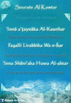 Coran: Surat Al-Kawthar 108 Islam Quran, Surah Al Quran, Duaa Islam, Allah Islam, Quran Verses, Quran Quotes, Islamic Quotes, Quran Transliteration, Islamic Surah
