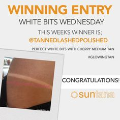 This weeks White Bits Wednesday winner is.... 💁 Tanned, Lashed & Polished Congratulations! 👏 👏 👏 Fab white bits created with gorgeous 🍒Cherry medium  #ohsonatural #suntana #fakedontbake #sunless #mediumtan #tan #whitebitsoptional #bronze #cherry #yummytan #nonastysmell #winterwarmer #wintertan  If you would like to enter next weeks draw simply tag us in your white bits pic or add the hashtags #suntana #wbw (Twitter, Instagram & Facebook) Happy tanning!