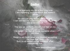 are the worst in ones life One Life, Life Is Like, Break Up Poems, Goodbye Poem, Love Poems, Regrets, Breakup, Memories, Feelings