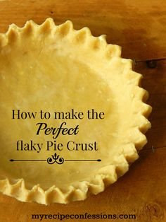 How to Make the Perfect Flaky Pie Crust is a fool-proof recipe that makes the perfect pie crust every time. It's easy, buttery, flaky and so amazing! (cookie dough cake pie crusts)