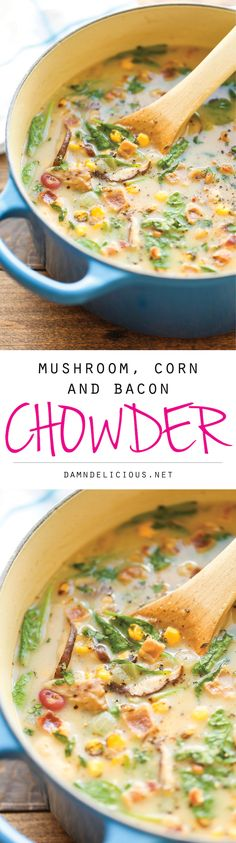 Mushroom, Corn and Bacon Chowder - An amazingly creamy chowder, loaded with tons of veggies. It's hearty, nutritious and so comforting! 245.9 calories.