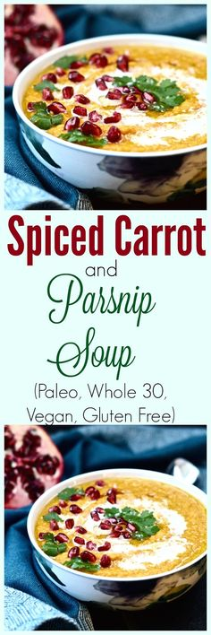 Spiced Carrot and Parsnip Soup (Paleo, Whole 30, Vegan, Vegetables)