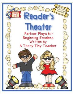 Reader's Theater for Beginning Readers - A Teeny Tiny Teacher