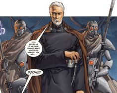 Count Dooku at the Battle of Boz Pity, flanked by MagnaGuards. Count Dooku, Star Wars Jedi, Sith, Battle, Empire, Comics, Stars, Capes, Movie Posters
