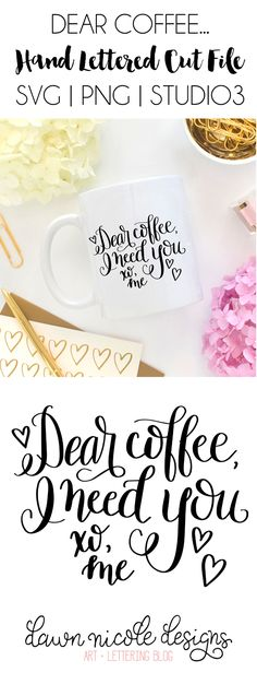 DIY Coffee Mugs - Dear Coffee Hand Lettered Free SVG Cut File - Easy Coffee Mug Ideas for Homemade Gifts and Crafts - Decorate Your Coffee Cups and Tumblers With These Cool Art Ideas - Glitter Paint Sharpie Craft Nail Polish Water Marble and Teen Projects Cuadros Diy, Free Svg Cut Files, Cricut Vinyl, Cricut Air, Vinyl Decals, Silhouette Cameo Projects, Cricut Creations, Svg Cuts, Cutting Files