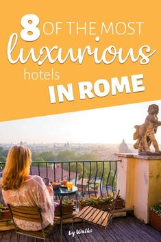 Where to stay in Rome: Finding 5 star luxury in the Italian capital