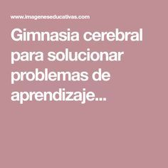 Gimnasia cerebral para solucionar problemas de aprendizaje en niños y niñas... It can be challenging to determine the most effective methods of punishment for your children when they misbehave. Making the right choice is crucial to ensure that the punishment is effective, without causing long-lasting emotional damage.