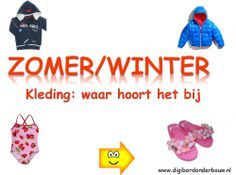Digibordles zomer/winter. Kleding: waar hoort het bij http://digibordonderbouw.nl/index.php/themas/zomer/zomerdigibordlessen