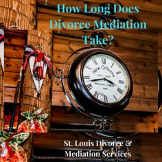 How Long Does #Divorce #Mediation Take?  This video explains 3 things that will impact how long divorce mediation will last.  Compare this timeline to your traditional divorce options.  #divorceadvice #divorcemediationstlouis