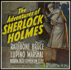 The Adventures of Sherlock Holmes starring Basil Rathbone and Nigel Bruce.
