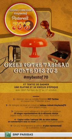 Grand concours #mybestof #innoBNPP :: 70's :: Du 07 au 27 octobre, créez votre tableau culte des années 70 et tentez de gagner une platine et 10 vinyles d'époque :: Pour consulter le règlement : http://media.bnpparibas.com/pinterest/reglement-concours-pinterest-mybestof.pdf