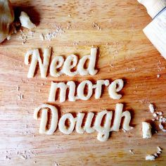 Need more dough food typography --Topanga would like this one Food Typography, Pie In The Sky, Experimental, Great Fonts, Food Design, Food Styling, Food Art, Food Photography, Seeds