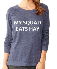 My Squad Eats Hay Pullover Pre-Order
