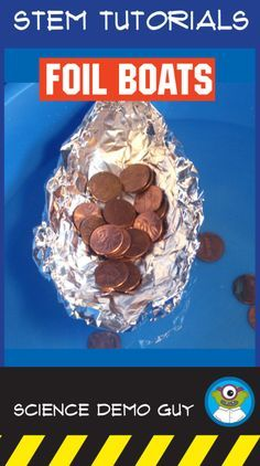 How many pennies can your boat hold? This STEM Activity Challenge tutorial will give you step by step directions to run this lab - including a materials list and an helpful instructional video! Preschool floating science using foil Stem Science, Preschool Science, Science Experiments Kids, Science For Kids, Activities For Kids, Science Activities, Summer Science, Physical Science, Science Classroom
