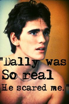 Two of my friends had died that night: one a hero, the other a hoodlum but both died gallant. The Outsiders Quotes, The Outsiders 1983, Die Outsider, Young Matt Dillon, Dallas Winston, Greaser Girl, Ralph Macchio, Love Reading, Good Movies